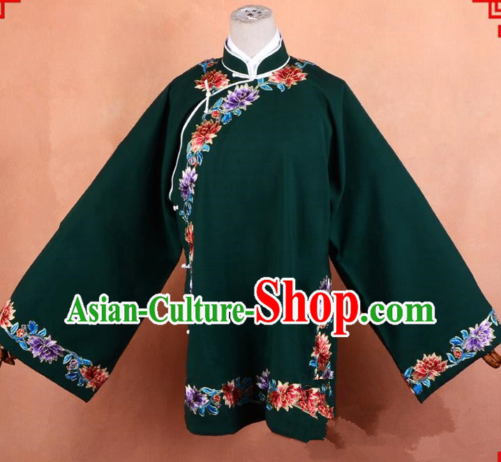 Top Grade Professional Beijing Old Women Costume Pantaloon Embroidered Green Blouse, Traditional Ancient Chinese Peking Opera Matchmakers Embroidery Clothing